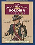 img - for Revolutionary Soldier: 1775-1783 (Illustrated Living History Series) book / textbook / text book