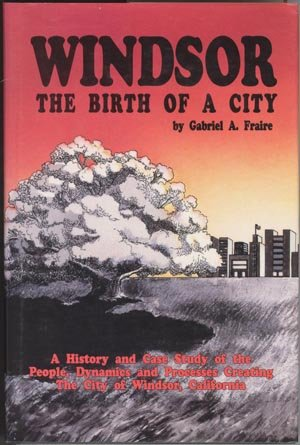 Windsor: The Birth of a City, Fraire, Gabriel A.