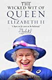 The Wicked Wit of Queen Elizabeth II