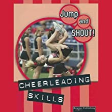 Cheerleading Skills: Jump and Shout, Book 3 (       UNABRIDGED) by Tracy Maurer Narrated by Lauren Davis