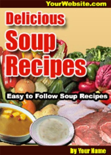 200 Classic Soup Recipes (Dodo Publishing)