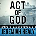 Act of God (       UNABRIDGED) by Jeremiah Healy Narrated by Andy Caploe