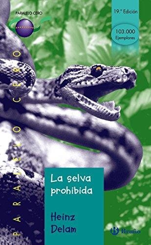 la-selva-prohibida-castellano-juvenil-paralelo-cero