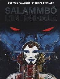 Salammbô : L'intégrale par Philippe Druillet