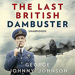 The Last British Dambuster Audiobook