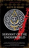 Image of Servant of the Underworld: Obsidian & Blood, Book 1