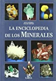 img - for La enciclopedia de los minerales / The Encyclopedia of Minerals (Spanish Edition) book / textbook / text book