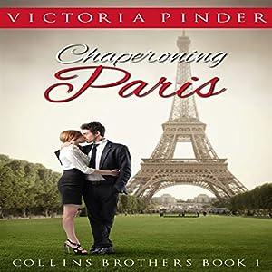 Chaperoning Paris Hörbuch