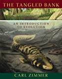 The Tangled Bank: An Introduction to Evolution