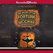 The Secret of the Fortune Wookiee: An Origami Yoda Book | Tom Angleberger