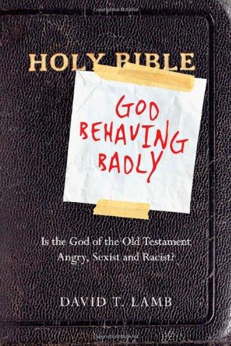 God Behaving Badly