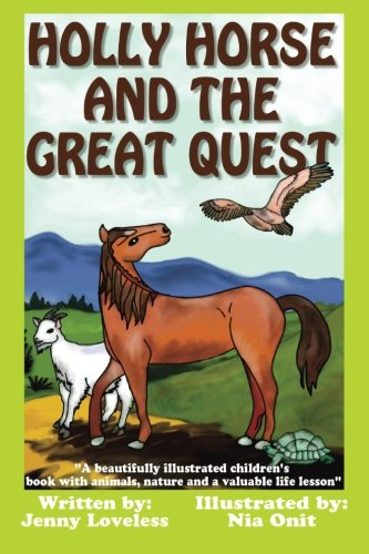 Holly Horse And the Great Quest: A beautifully illustrated children's  book with animals, nature and valuable life lesson (Life Quest Book compare prices)