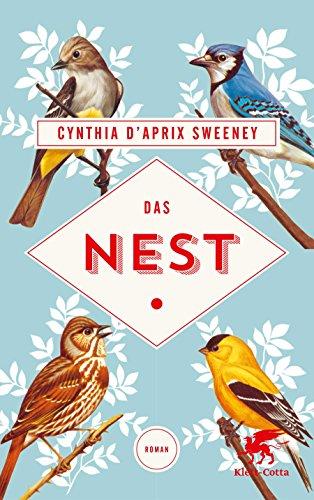 Das Nest: Roman