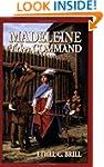 Madeleine Takes Command (Living Histo...