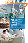 Patient Safety Culture: Theory, Metho...