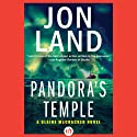 Pandora's Temple (       UNABRIDGED) by Jon Land Narrated by Lance Axt