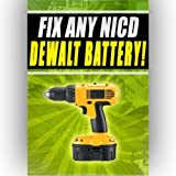 Fix Any NICD Dewalt Battery dc212ka dw924k2b3 dc616k 18v 12v 24v