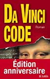 Image of Da Vinci Code (Édition anniversaire) (Thrillers) (French Edition)