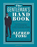The Gentlemans Handbook: The Essential Guide to Being a Man