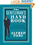 The Gentleman's Handbook: The Essenti...