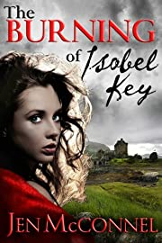 The Burning of Isobel Key (The Key Legacy)