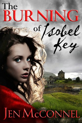 The Burning of Isobel Key (The Key Legacy) by Jen McConnel