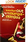 Knocked Out By My Nunga-Nungas: Furth...