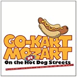 Go-Kart Mozart On The Hot Dog Streets [VINYL]