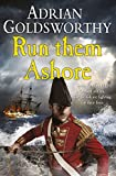 Run Them Ashore (Napoleonic War 5)