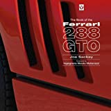Joe Sackey The Book of the Ferrari 288 GTO