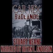 Badlands: The Car Nex Story Series, Book 5 | Stuart Keane