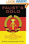 Faust's Gold: inside the east german...
