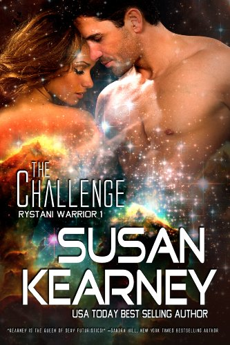 The Challenge (Rystani Warrior 1): Volume 1 by Susan Kearney