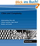 Cities and Complexity: Understanding...