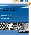 Cities and Complexity: Understanding...