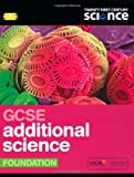 Twenty First Century Science: GCSE Additional Science Foundation Student Book (0199138206) by Edgell, Cris