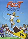 Foot Goal, Tome 1 : Stars en herbe