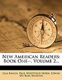New American Readers: Book One--, Volume 2...