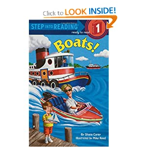 Boats (Step-Into-Reading, Step 1) by Shana Corey and Mike Reed