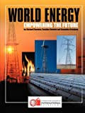 img - for World Energy: Empowering the Future book / textbook / text book