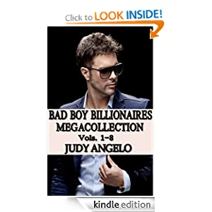 Bad Boy Billionaires Mega-Collection, Vols. 1 - 8 (The BAD BOY BILLIONAIRES Series)