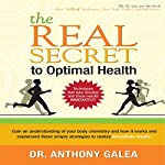 The Real Secret to Optimal Health | Dr. Anthony Galea