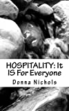 HOSPITALITY: It IS For Everyone