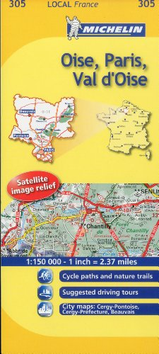 Michelin Map France: Oise, Paris, Val d'Oise 305 (1:150K) (Maps/Local (Michelin)) (English and French Edition)