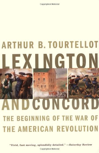 Lexington and Concord: The Beginning of the War of the American Revolution: The Beginning of the American Revolution