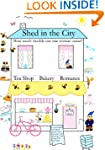 SHED IN THE CITY: How much trouble ca...
