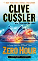 Zero Hour: A Novel from the NUMA Files (Kurt Austin Adventure)