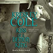 Kiss of a Demon King: Immortals After Dark, Book 7 | [Kresley Cole]
