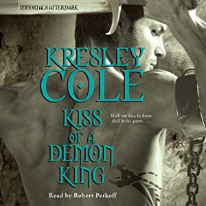 Kiss of a Demon King | [Kresley Cole]