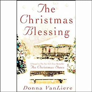 The Christmas Blessing | [Donna VanLiere]